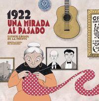 1922. UNA MIRADA AL PASADO