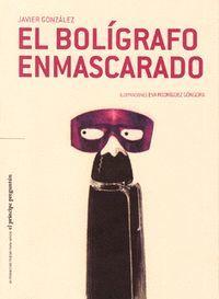 EL BOLÍGRAFO ENMASCARADO