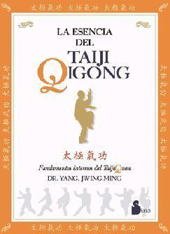 ESENCIA DEL TAIJI QIGONG