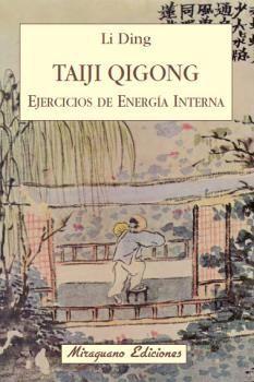TAIJI QIGONG. EJERCICIOS DE ENERGIA INTERNA