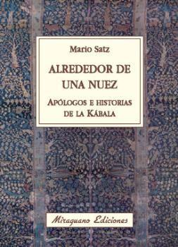 ALREDEDOR DE UNA NUEZ