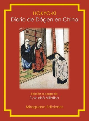 HOKYO-KI. DIARIO DE DÔGEN EN CHINA