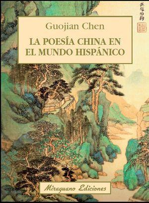 LA POESIA CHINA EN EL MUNDO HISPANICO