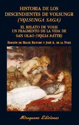HISTORIA DE LOS DESCENDIENTES DE VOLSUNGR (VOLSUNGA SAGA)