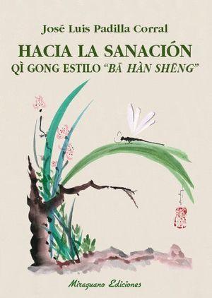HACIA LA SANACION QI GONG ESTILO