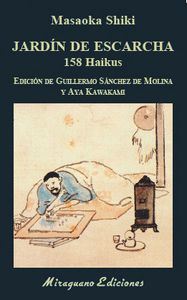 JARDÍN DE ESCARCHA. 158 HAIKUS