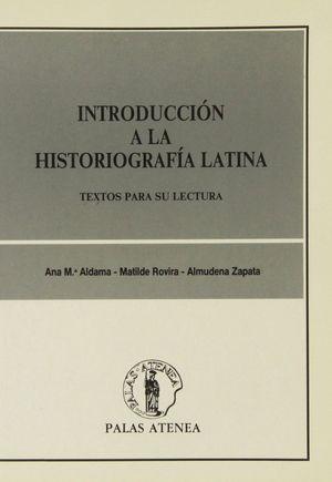 INTRODUCCIÓN A LA HISTORIOGRAFÍA LATINA