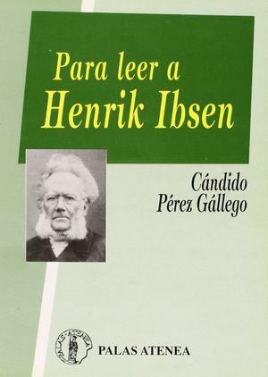 PARA LEER A HENRIK IBSEN