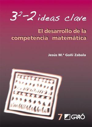3-2 IDEAS CLAVE. EL DESARROLLO DE LA COMPETENCIA MATEMATICA