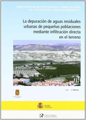 LA DEPURACIÓN DE AGUAS RESIDUALES URBANOS DE PEQUEÑAS POBLACIONES MEDIANTE INFIL