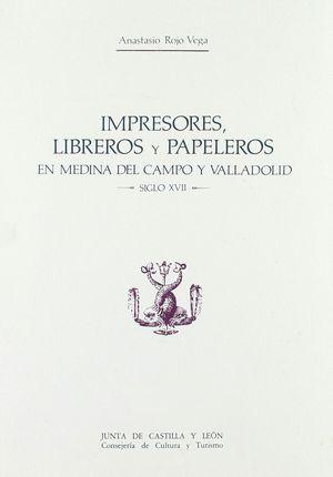 IMPRESORES, LIBREROS Y PAPELEROS EN MEDINA DEL CAMPO Y VALLADOLID