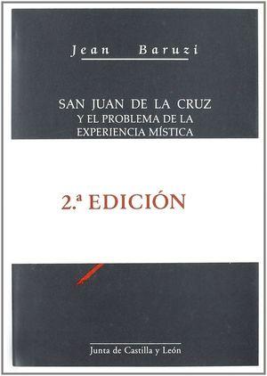 SAN JUAN DE LA CRUZ Y EL PROBLEMA DE LA EXPERIENCIA MÍSTICA