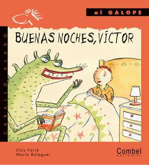BUENAS NOCHES, VICTOR