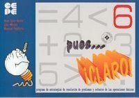 PUES CLARO. 6