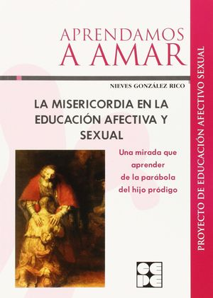 APRENDAMOS A AMAR LA MISERICORDIA EN EDUCACION AFECTIVA SEXUAL