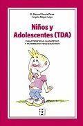 NIÑOS Y ADOLESCENTES INATENTOS (TDA)