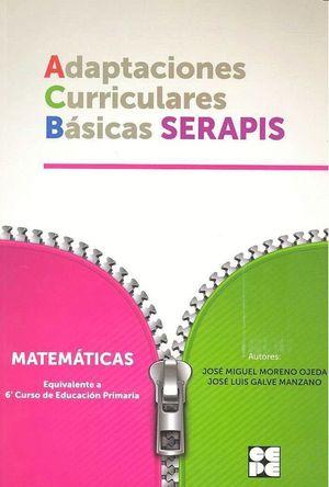 ADAPTACIONES CURRICULARES BASICAS SERAPIS MATEMATICAS 6ºPRIMARIA
