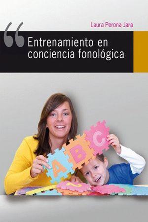 ENTRENAMIENTO EN CONCIENCIA FONOLÓGICA