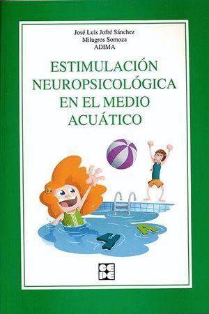 ESTIMULACIÓN NEUROPSICOLÓGICA EN EL MEDIO ACUÁTICO