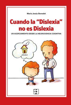 CUANDO LA DISLEXIA NO ES DISLEXIA