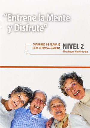 ENTRENE LA MENTE Y DISFRUTE NIVEL 2