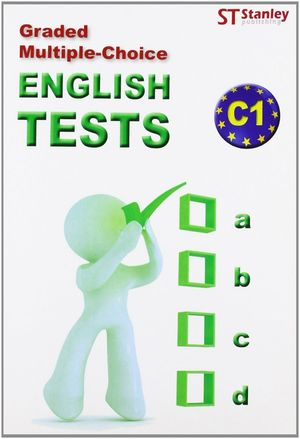 ENGLISH TESTS C1 GRADED MULTIPLE-CHOICE