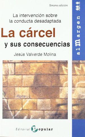 LA CARCEL Y SUS CONSECUENCIAS