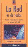 LA RED ES DE TODOS