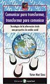 COMUNICAR PARA TRANSFORMAR, TRANSFORMAR PARA COMUNICAR