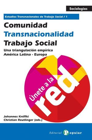 COMUNIDAD - TRANSNACIONALIDAD - TRABAJO SOCIAL (TOMO 1)