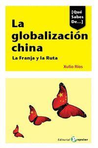 LA GLOBALIZACIÓN CHINA. LA FRANJA Y LA RUTA