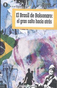 BRASIL DE BOLSONARO:EL GRAN SALTO HACIA ATRAS, EL