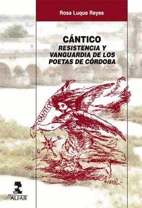 CÁNTICO. RESISTENCIA Y VANGUARDIA DE LOS POETAS DE CÓRDOBA