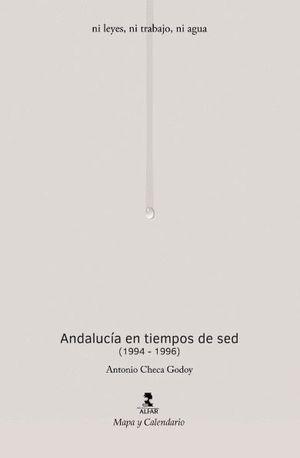 ANDALUCIA EN TIEMPOS DE SED (1994-1996)