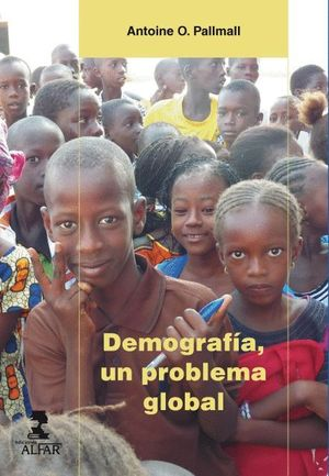 DEMOGRAFIA, UN PROBLEMA GLOBAL