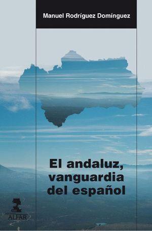 EL ANDALUZ, VANGUARDIA DEL ESPAÑOL