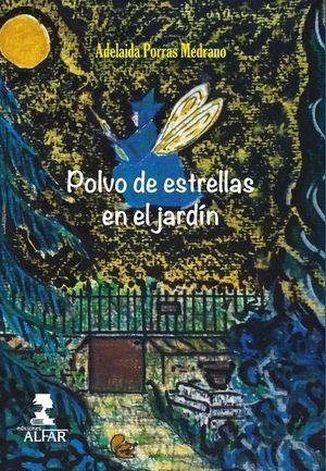 POLVO DE ESTRELLAS EN EL JARDÍN