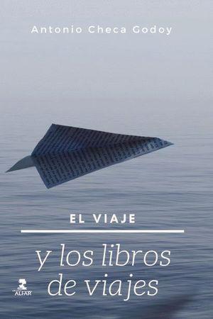 EL VIAJE Y LOS LIBROS DE VIAJES