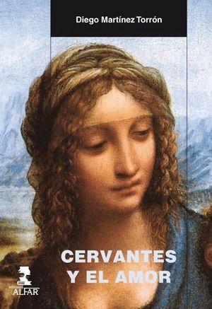 CERVANTES Y EL AMOR