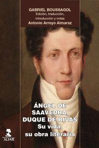 ÁNGEL DE SAAVEDRA, DUQUE DE RIVAS