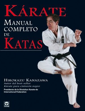 KARATE MANUAL COMPLETO DE KATAS