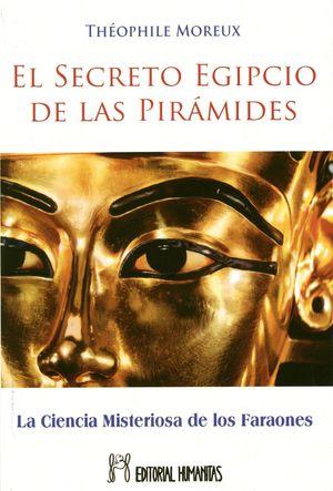EL SECRETO EGIPCIO DE LAS PIRAMIDES