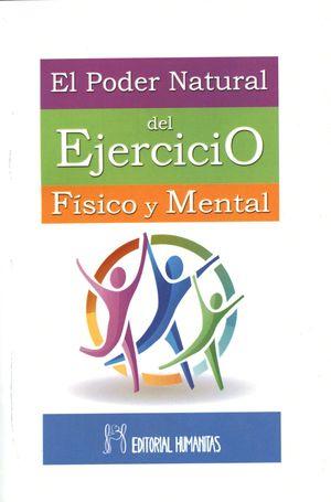 PODER NATURAL DEL EJERCICIO FISICO Y MENTAL