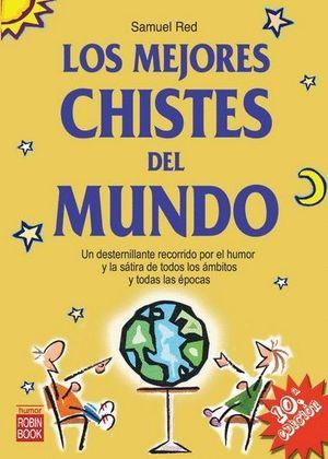 LOS MEJORES CHISTES DEL MUNDO