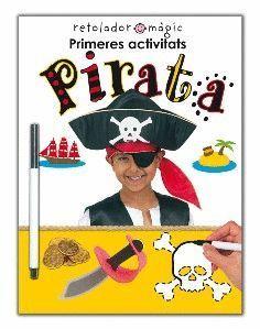 PIRATA PRIMERES ACITIVITATS (+ROTULADOR)
