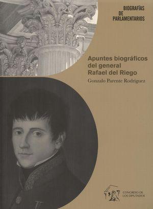 APUNTES BIOGRÁFICOS DEL GENERAL RAFAEL DEL RIEGO