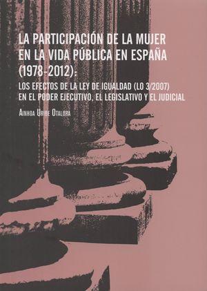 LA PARTICIPACIÓN DE LA MUJER EN LA VIDA PÚBLICA EN ESPAÑA (1978-2012)
