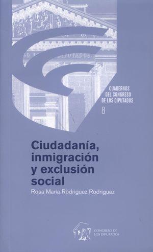 CIUDADANÍA, INMIGRACIÓN Y EXCLUSIÓN SOCIAL