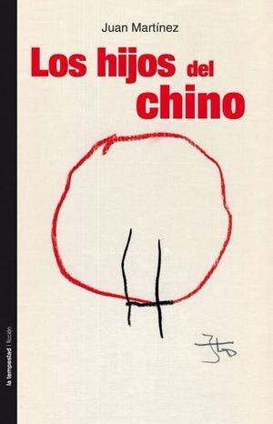 LOS HIJOS DEL CHINO