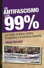 EL ANTIFASCISMO DEL 99%